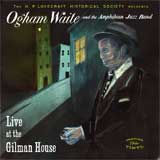 Ogham Waite: Live at the Gilman House