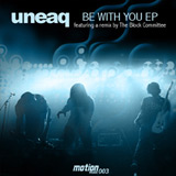 Uneaq: Be With You